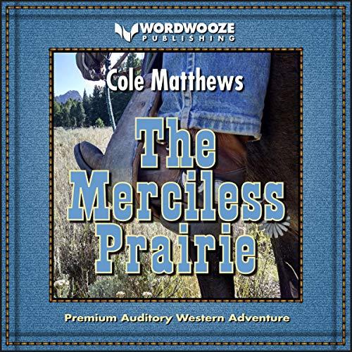The Merciless Prairie audiobook cover art