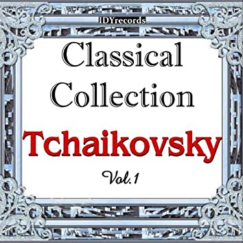 Tchaikosky : Classical Collection, Vol.1