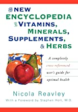 Best the new encyclopedia of vitamins, minerals, supplements, & herbs Reviews