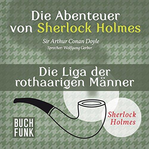Die Liga der rothaarigen Männer (Die Abenteuer von Sherlock Holmes) Titelbild