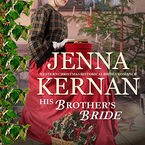 His Brother's Bride (Western Christmas Historical Brides Romance) Titelbild