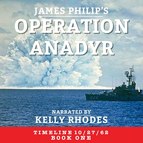Operation Anadyr audiobook cover art