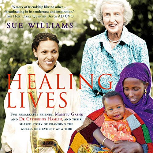 Healing Lives Audiobook By Sue Williams cover art