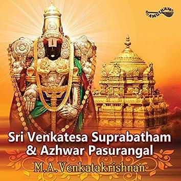 Sri Venkatesa Suprabatham & Azhwar Pasurangal
