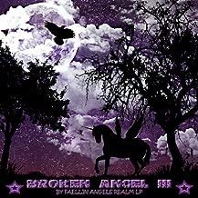 Broken Angel III (Broken Angel Poetry Book 3)