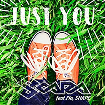Just you (feat. Fio & SHAPE)