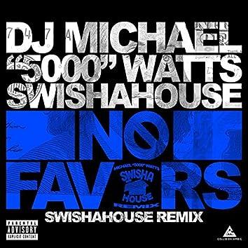No Favors (Swishahouse Remix)