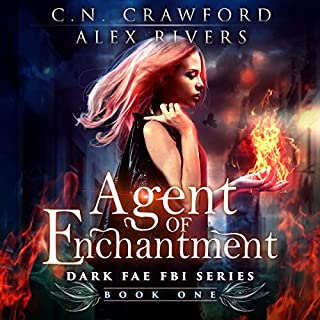 Agent of Enchantment     Dark Fae FBI, Book 1              By:                                                                                                                                 C.N. Crawford,                                                                                        Alex Rivers                               Narrated by:                                                                                                                                 Amanda Dolan                      Length: 8 hrs and 25 mins     39 ratings     Overall 4.3