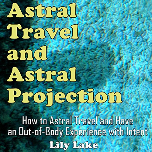 Astral Travel and Astral Projection Titelbild