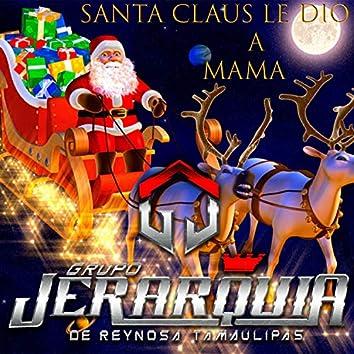 Santa Claus Le Dio un Beso a Mama