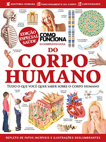 O Completo Guia do Corpo Humano (Como Funciona)