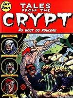 Tales from the Crypt, tome 6 - Au bout du rouleau de Jack Davis