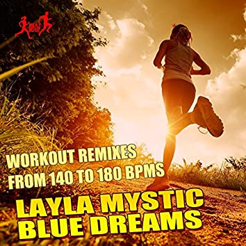 Blue Dreams (Workout Remixes From 140 To 180 Bpms)