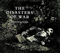 The Disasters of War (Dover Fine Art, History of Art)