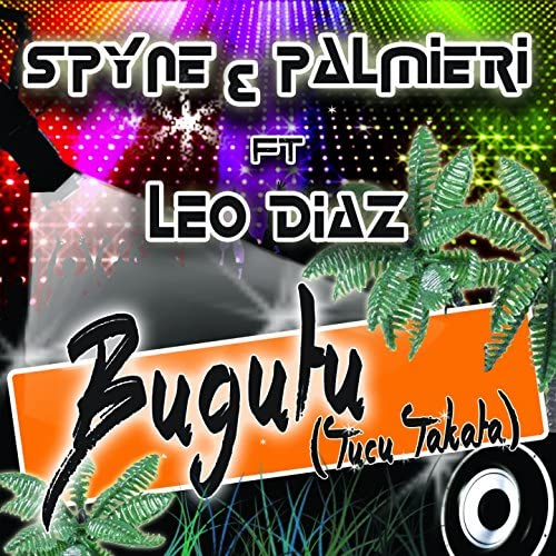 Spyne & Palmieri feat. Leo Diaz