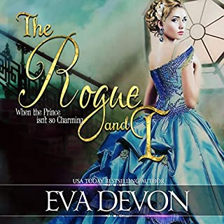 The Rogue and I     Must Love Rogues, Book 1              Autor:                                                                                                                                 Eva Devon                               Sprecher:                                                                                                                                 Tim Campbell                      Spieldauer: 5 Std. und 59 Min.     2 Bewertungen     Gesamt 3,0