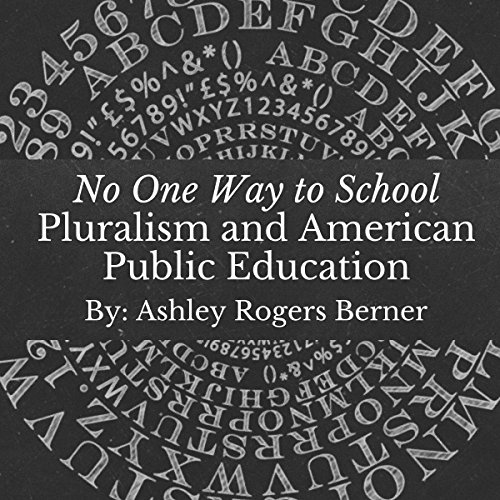 Pluralism and American Public Education audiobook cover art