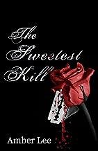 The Sweetest Kill