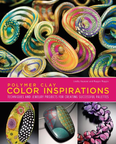 Polymer Clay Color Inspirations: Techniques and Jewelry Projects for Creating Successful Palettes (English Edition)