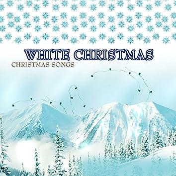 White Christmas (Christmas Songs)
