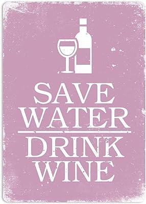 Générique Plaque Murale en métal - Save Water Drink Wine - Rose