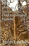 Essai philosophique concernant l'entendement humain - Format Kindle - 2,90 €