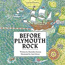 Before Plymouth Rock: Commemorative Edition: 1620 - 2020