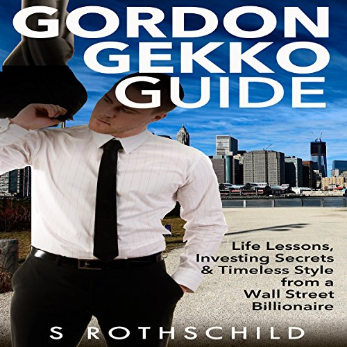 Gordon Gekko Guide
