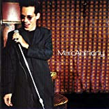 (CD Album, 15 Tracks, Marc Anthony) When I Dream At Night / Am I The Only One / I Need To Know / You Sang To Me / My Baby You u.a.