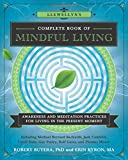 Llewellyn's Complete Book of Mindful Living: Awareness & Meditation Practices for Living in the Present Moment (Llewellyn's Complete Book Series, 6)
