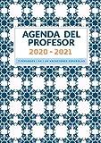 Agenda del Professor: Quadern del Professor i Planificador Setmanal per a Professors i Mestres - Agenda per a tot L'Any Escolar (Professora Agenda Escolar 2020-2021)