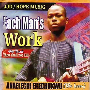 Each Man's Work