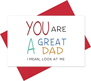 Hilarious Father's Day Card, Perfect Love Card for Daddy, Birthday Card, You Are A Great Dad