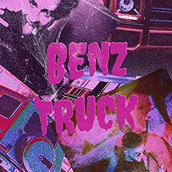 Benz Truck (feat. Troy Martiin)