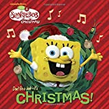 Don't Be a Jerk, It's Christmas! (SpongeBob SquarePants) (Big Golden Book)