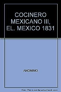 COCINERO MEXICANO III, EL. MEXICO 1831