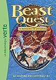 Beast Quest 31 - Le maître des montagnes