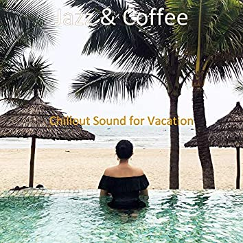 Chillout Sound for Vacation