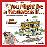 Jeff Foxworthy's You Might Be a Redneck If... 2014 Calendar