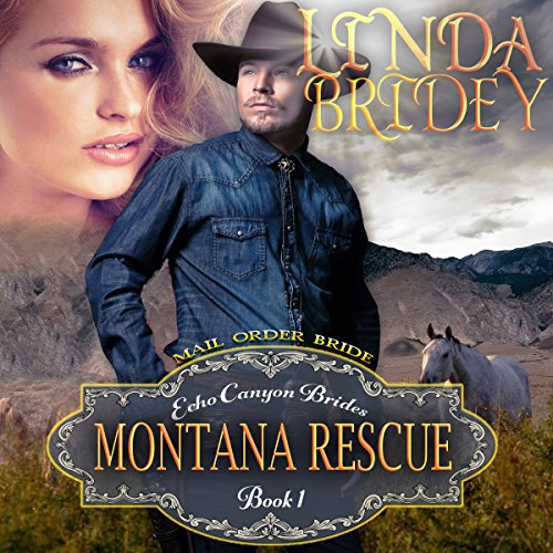 Mail Order Bride: Montana Rescue audiobook cover art