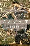 Possession (Vintage International) (English Edition)