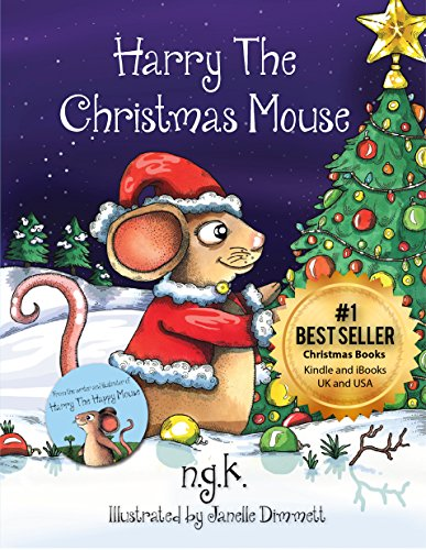Harry The Christmas Mouse (Harry The Happy Mouse Book 4)