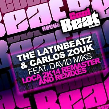 Loca 2k14 Remaster And Remixes