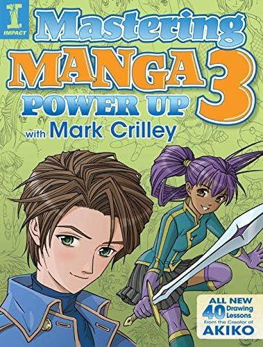Mastering Manga 3 Power Up with Mark Crilley product image