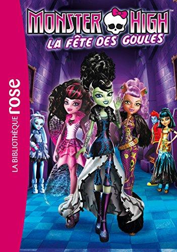 Monster High 01 - La fête des Goules