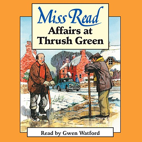 Affairs at Thrush Green  Audiolibri