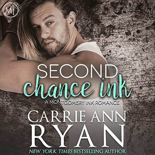 Second Chance Ink: A Bonus Montgomery Ink Romance cover art