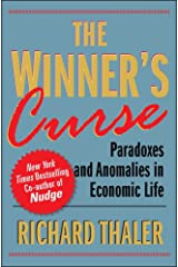 The Winner's Curse: Paradoxes and Anomalies of Economic Life (English Edition) eBook Kindle