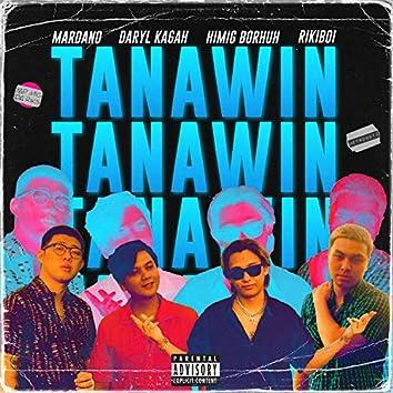 TANAWIN (feat. Mardano, Rikiboi and Metroboyz)