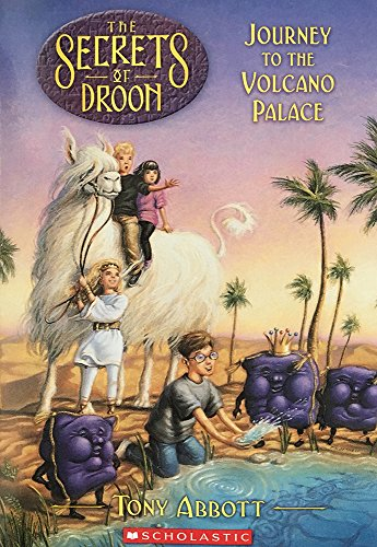 Journey to the Volcano Palace (Secrets of Droon, 2)の詳細を見る